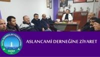 Aslancami Derneğine Ziyaret