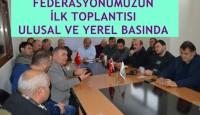 Federasyonumuzun İlk Toplantısı Yerel ve Ulusal Basında