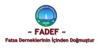 """FADEF Fatsa derneklerinin içinden doğmuştur"""""""